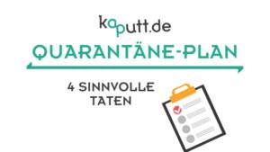#ZusammenDieWeltRetten Quarantäne Pläne